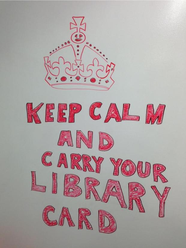 Keep Calm and Carry Your Library Card