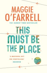 This Must Be The Place Maggie O'Farrell