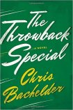 the-throwback-special-by-chris-bachelder