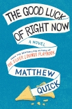 matthew-quick-goodluckofrightnow-cover-photo